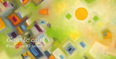 peter damm magischer realismus Flyer Gogo Le earth - Wunder des Wachstums